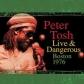 PETER TOSH   /LIVE  & DANGERUS:BOSTON 1976