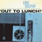 ERIC DOLPHY  /OUT  TO LUNCH (RVG)