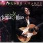 RAIMUNDO AMADOR:NOCHE DE FLAMENCO Y BLUES