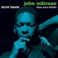 JOHN COLTRANE:BLUE TRAIN (RVG)