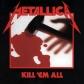 METALLICA:KILL ´EM ALL