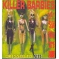 KILLER BARBIES, THE:DRESSED TO KISS