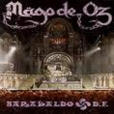 MAGO DE OZ:BARACALDO D.F. (CRISTAL)