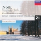 KINGS COLLEGE CHOIR:NOEL-CHRISTMAS AT KINGS -IMPORTACION-