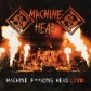 MACHINE HEAD¨:F KING HEAD LIVE