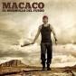 MACACO:EL MURMULLO DEL FUEGO