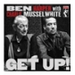 BEN HARPER & CHARLIE MUSSELWHITE:GET UP!