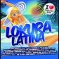 VARIOS - LOKURA LATINA 2013 I LOVE VERANO
