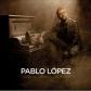 PABLO LOPEZ:ONCE HISTORIAS Y UN PIANO