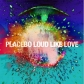 PLACEBO:LOUD LIKE LOVE