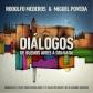 MIGUEL POVEDA:DIALOGOS