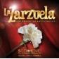 VARIOS - LA ZARZUELA 100 MOMENTOS ANTOLOGICOS (5CD+1DVD)