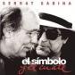 SERRAT & SABINA:EL SIMBOLO Y EL CUATE (EDIC.DELUXE CD+DVD)