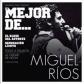 MIGUEL RIOS:LO MEJOR DE...