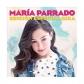 MARIA PARRADO:MARIA PARRADO (EDIC.ESP.GIRA)