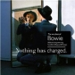 DAVID BOWIE:NOTHING HAS CHANGED (2CD)