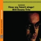 BILL EVANS TRIO:HOW MY HEART SINGS (REMASTERS)