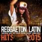 VARIOS - REGGAETON & LATIN HITS 2015 (2CD)