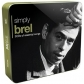 JACQUES BREL:SIMPLY BREL (3CD) BOX SET -IMPORTACION-