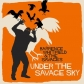 WHITFIELD, BARRENCE & THE SAVAGES:UNDER THE SAVAGE SKY -IMPO