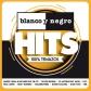 VARIOS - BLANCO Y NEGRO HITS  2015 (3CD)