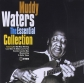 MUDDY WATERS:ESSENTIAL COLLECTION
