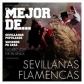VARIOS - LO MEJOR DE... SEVILLANAS FLAMENCAS