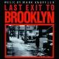 MARK KNOPFLER:B.S.O. - LAS EXIT TO BROOKLYN