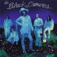 BLACK CROWES, THE:BY YOUR SEDE