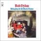 BOB DYLAN:BRINGING IT ALL BACK HOME -180 GR- VINYL