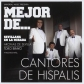 CANTORES DE HISPALIS:LO MEJOR DE...
