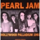PEARL JAM:HOLLYWOOD PALLADIUM 1991 (LP) -IMPORTACION-