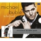 MICHAEL BUBLE:TO BE LOVED/CHRISTMAS