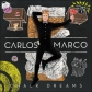 CARLOS MARCO:CHALK DREAMS (JEWEL)