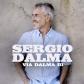 SERGIO DALMA:VIA DALMA III (BOX SET CD + EXTRAS)