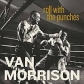 VAN MORRISON:ROLL WITH THE PUNCHES - CD MINT PACK WITH 8PP B