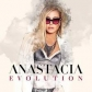 ANASTACIA:EVOLUTION