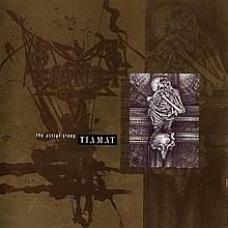 TIAMAT:THE ASTRAL SLEEP (RE-ISSUE + BONUS)