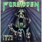 FORBIDDEN:TWISTED INTO FORM (STANDARD CD JEWELCASE)