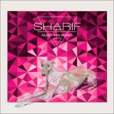 SHARIF:ACARICIADO MUNDO (DIGIPACK)