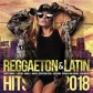 VARIOS - REGGAETON & LATIN HITS 2018 (2CD)
