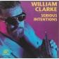 WILLIAM CLARKE:SERIOUS INTENTIONS -IMPORTACION-