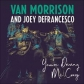 VAN MORRISON AND/JOEY DEFRANCESCO:YOURE DRIVING ME CRAZY -I