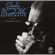 CHARLIE MUSSELWHITE:SIGNATURE -IMPORTACION-