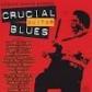 VARIOS - CRUCIAL GUITAR BLUES -IMPORTACION-
