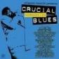 VARIOS - CRUCIAL HARMONICA BLUES -IMPORTACION-