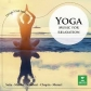 VARIOS - YOGA - MUSIC FOR RELAXATION -IMPORTACION-