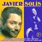 JAVIER SOLIS:JAVIER SOLIS -2CD-