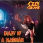 OZZY OSBOURNE:DIARY OF A MADMAN (REMASTERED)