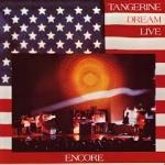 TANGERINE DREAM:ENCORE (TANGERINE DREAM LIVE)